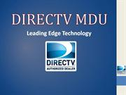 DIRECTV MDU for Apts, Condos, Rest Hms,HOAs,with a huge discount