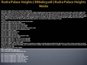 rudra palace heights | 8860623208 | rudra palace heights noida
