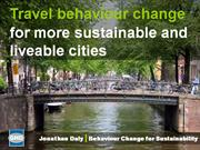 Travel Behaviour Change for Liveable and Sustainable Cities