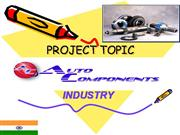 PROJECT ON INDIAN AUTO COMPONENT INDUSTRY