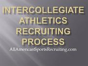 Intercollegiate Athletics Recruiting Process 5-8-11