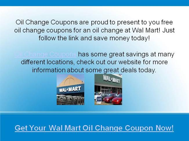 Wal Mart Oil Change Coupons Authorstream