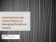 Cultural Genocide - A Brief History of Aboriginal Peoples in Canada -