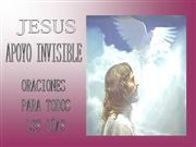 JESUS - APOYO INVISIBLE -