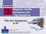 Negative Yes-No Questions and Tag Questions