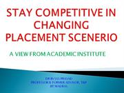 staying competitive in changing placement scenerio