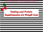 Fasting and Protein Supplementen for Weight Lose