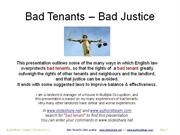 Bad Tenants - Bad Justice (auto run)