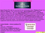 Spaze Tower Gurgaon | Spaze Commercial Tower | Spaze Platinum Tower Gu