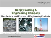 Engineering Products By Sanjay Casting & Engineering Company Kolkata