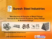 Ferrous And Non Ferrous Products By Suresh Steel Industries Mumbai