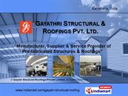 Pre Fabricated Structures By Gayatri Structural Roofings Private