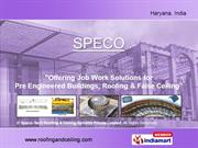 Pre Fabricated By Speco-Tech Roofing & Ceiling Systems Private Limited
