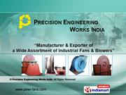Industrial Testing Fans By Precision Engineering Works India Kolkata