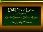 Dill Pickle Love Chapter 3 The Godly Woman