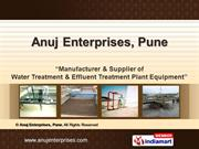 Water Treatment Equipment By Anuj Enterprises Pune