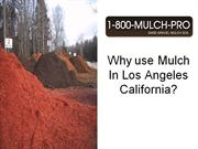 why use mulch in los Angeles