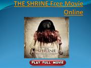 THE SHRINE Free Movie Online