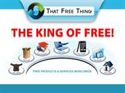 that free thing- get paid offering free products&services worldwide