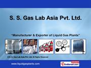 N2O Gas Plant By S. S. Gas Lab Asia Pvt. Ltd., Delhi Delhi