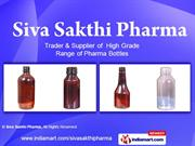 Clear Bottles By Siva Sakthi Pharma Chennai