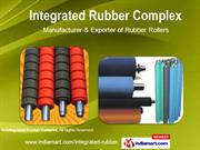 Rubber Rollers By Integrated Rubber Complex Kolkata