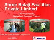Manpower Supply Services By Shree Balaji Facilities Private Limited