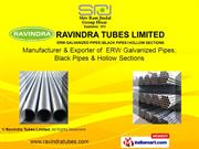 Section /Square Hollow Tubes By Ravindra Tubes Limited New Delhi