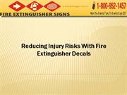 Reducing Injury Risks With Fire Extinguisher Decals