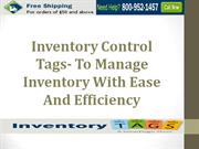Inventory Control Tags- To Manage Inventory With Ease And Efficiency