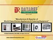 Kitchen Equipments By Dataref Industries, New Delhi New Delhi