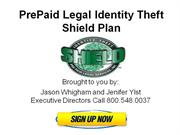 (* PREPAID LEGAL IDENTITY THEFT * Shield Plan *) Membership plans