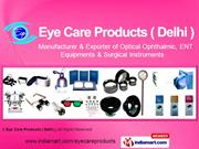 Surgical And Medical Supplies By Eye Care Products ( Delhi ) New Delhi