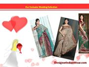 Our Exclusive Wedding Collection