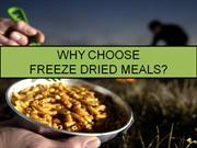Why Choose Freeze Dried Meals