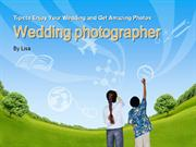 Tips to Enjoy Your Wedding and Get Amazing Photos