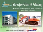 Metal Architectural Products By Shreejee Glass & Glazing Ghaziabad