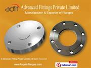 Asa Flanges By Advanced Fitting Private Limited Mumbai