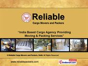 Cargo Movers And Packers By Reliable Cargo Movers And Packers, Delhi