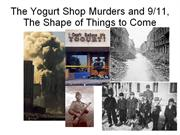 The Yogurt Shop Murders and 9/11