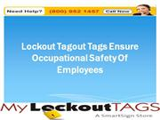 Lockout Tagout Tags Ensure Occupational Safety Of Employees