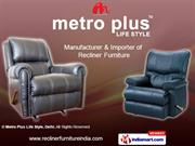 Lazboy Recliners By Metro Plus Life Style, Delhi New Delhi