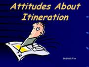 Attitudes About Itineration (2)