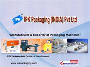 Automatic Induction Sealing Machine By Ipk Packaging India Pvt Ltd