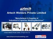 Industrial Welding Machines By Artech Welders Private Limited Pune