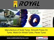 Super Elastic Tyres By Royal Tyres Private Limited Chennai
