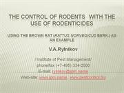 THE CONTROL OF RODENTS  WITH THE USE OF RODENTICIDES Using the brown