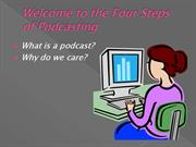 The Four Steps of Podcasting