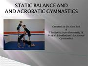 BALANCE AND ACROBATIC GYMNASTICS