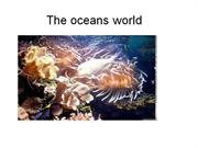 The oceans world